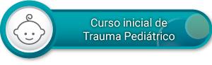 Curso inicial de Trauma Pediátrico