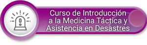 Curso de introducción a la Medicina Táctica y Asistencia en Desastres